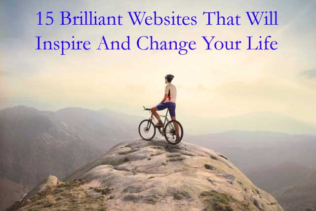 15 Brilliant Websites That Will Inspire And Change YourLife
